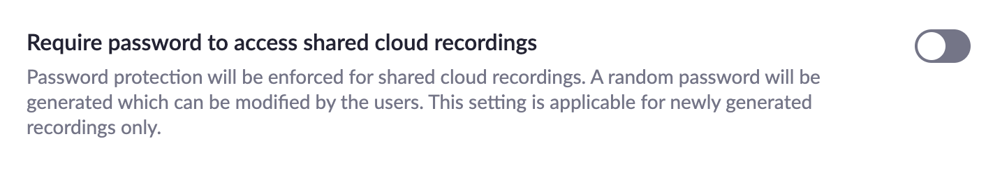 Require password for shared cloud recordings